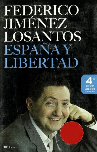 9788427032491: España y Libertad