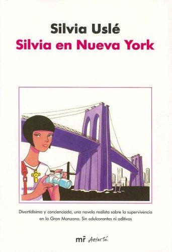9788427032590: Silvia En Nueva York/ Silvia in New York (Spanish Edition)