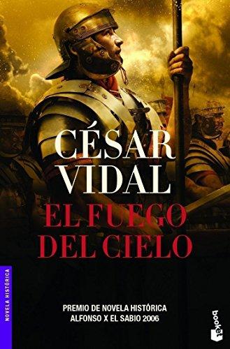 9788427032781: El fuego del cielo (Novela Historica) (Spanish Edition)