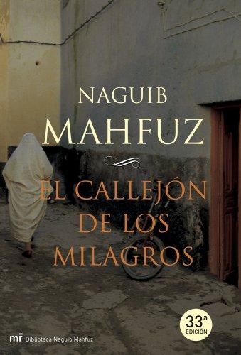 9788427032866: El callejon de los milagros (Biblioteca Naguib Mahfuz) (Spanish Edition)