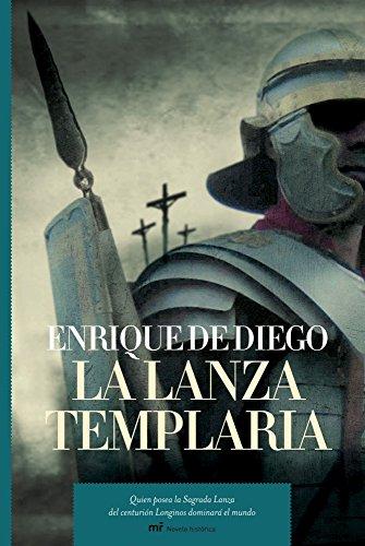 9788427032989: La Lanza Templaria (Spanish Edition)