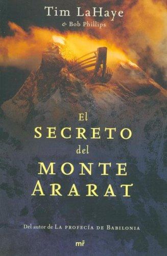 9788427033016: El Secreto Del Monte Ararat / Babylon Rising: the Secret on Ararat (Spanish Edition)