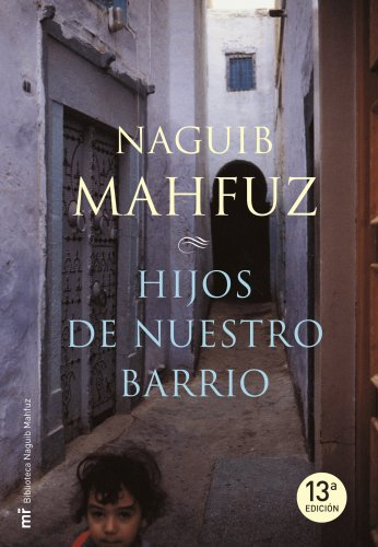 9788427033078: Hijos de nuestro barrio/ Children of our neighborhood (Spanish Edition)