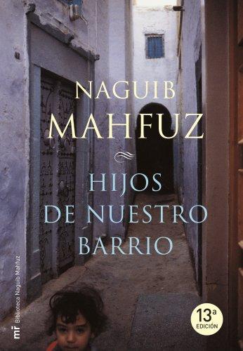 9788427033078: Hijos de nuestro barrio (MR Biblioteca Naguib Mahfuz)