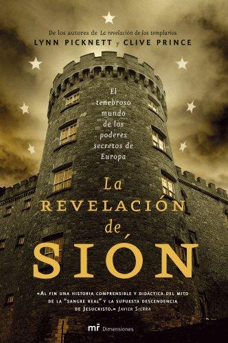 La Revelacion de Sion / the Sion Revelation: El Tenebroso Mundo De Los Poseres Secretos De ...