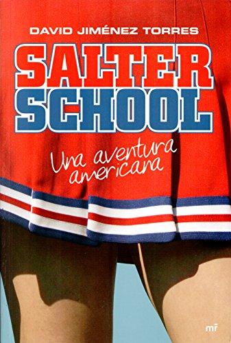 9788427033597: Salter School. Una aventura americana (MR Narrativa)