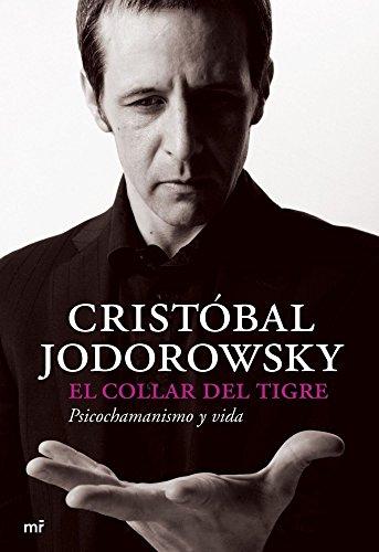 9788427033696: El Collar del Tigre: Psicochamanismo y Vida (Spanish Edition)