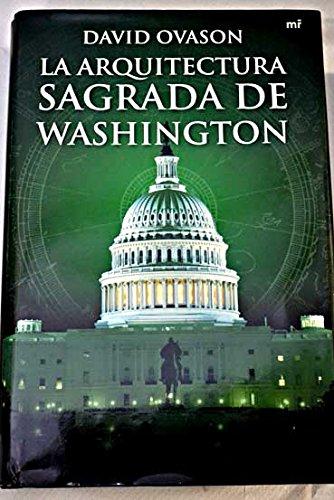9788427034389: La arquitectura sagrada de Washington (Spanish Edition)