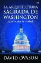 9788427034389: La arquitectura sagrada de Washington (Spanish Edition)
