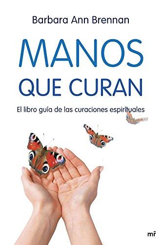 9788427034471: manos que curan el libro guia de las curaciones 34ed