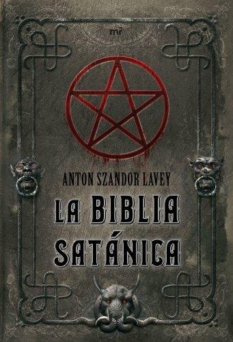 Biblia Satanica, La (8427034849) by Anton Szandor Lavey