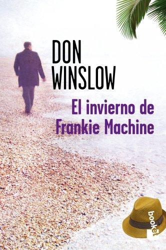 9788427035010: El invierno de Frankie Machine (Booket Verano 2012)
