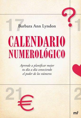 9788427035034: Calendario numerológico: Aprende a planificar mejor tu día a día conociendo el poder de los números (MR Prácticos)