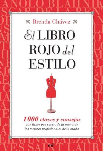 9788427035270: El libro rojo del estilo. 1000 claves y consejos que tienes que saber de la mano de los mejores profesionales de la moda
