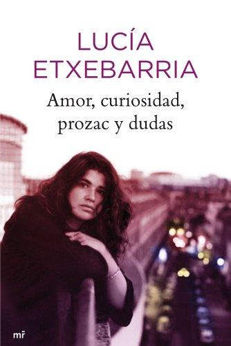 9788427035317: Amor, curiosidad, prozac y dudas