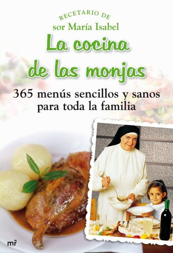 9788427035348: La cocina de las monjas : 365 menús sencillos y sanos para toda la familia