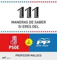 9788427035430: 111 maneras de saber si soy del PSOE o del PP (MR Ahora)