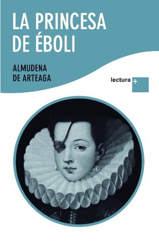 9788427035720: La princesa de eboli (Spanish Edition)