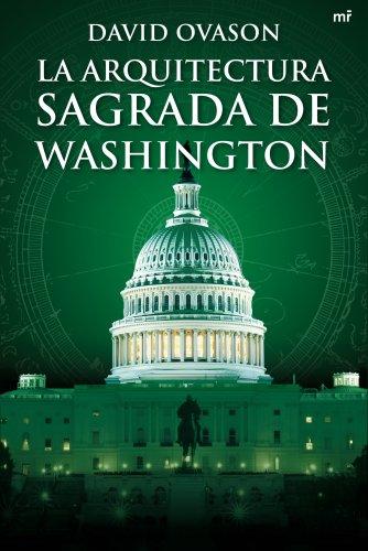 9788427035867: La arquitectura sagrada de Washington