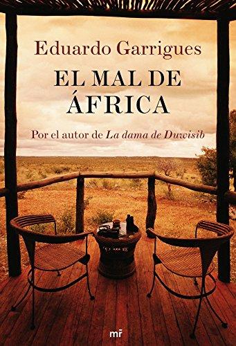 9788427035997: El mal de África: Por el autor de La dama de Duwisib