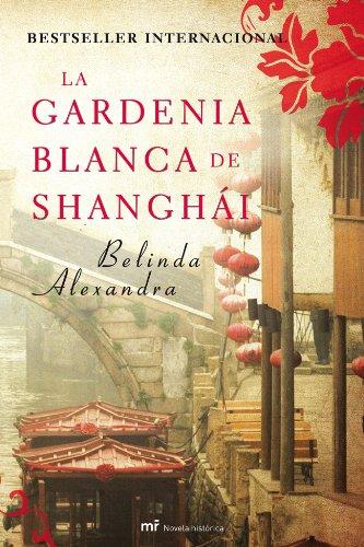 9788427036338: La gardenia blanca de Shanghái