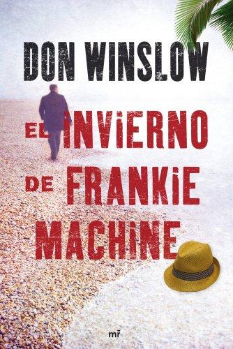 9788427036437: El invierno de Frankie Machine (Narrativa (martinez Roca))