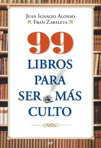 9788427036550: 99 libros para ser más culto (MR Prácticos)