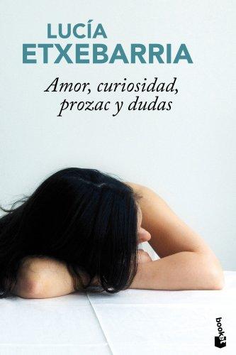 9788427036604: Amor Curiosidad Prozac Y Dudas