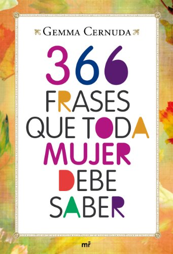 9788427037083: 366 frases que toda mujer debe saber
