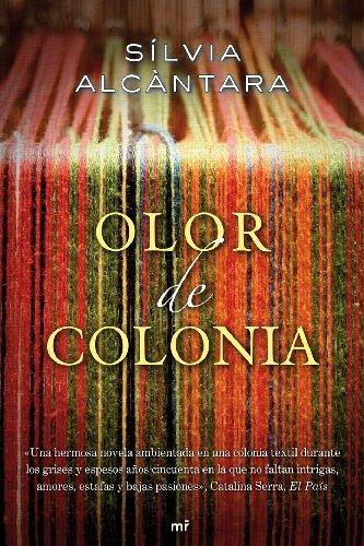 9788427037205: Olor de Colonia (Novela)