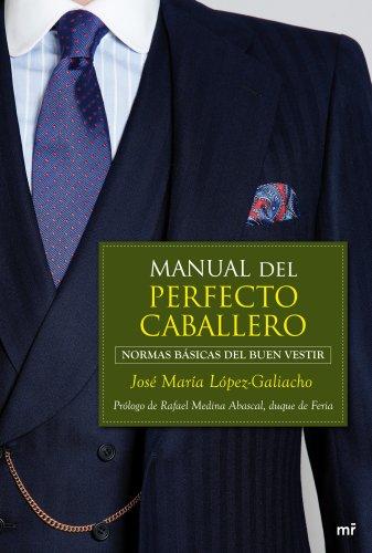 9788427037540: Manual del perfecto caballero: normas básicas del buen vestir (MR Prácticos)
