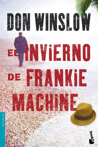 9788427037588: El invierno de Frankie Machine (Booket Logista)