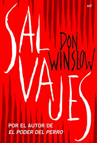 SALVAJES NARRATIVA (9788427037861) by WINSLOW, DON