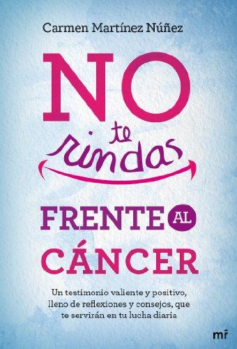 9788427039438: No te rindas frente al cáncer