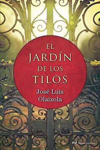El jard?n de los tilos: Josà Luis Olaizola