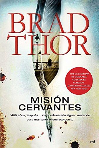 Misión Cervantes: Thor, Brad, García