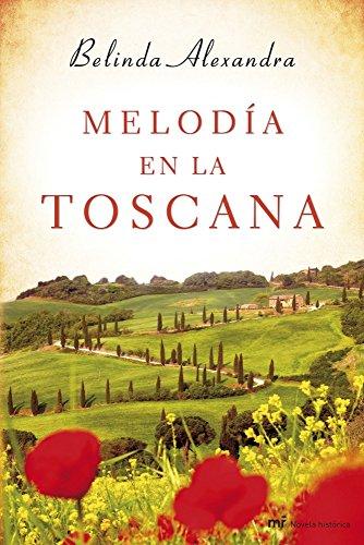 9788427040137: Melodía en la Toscana