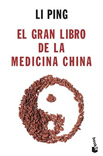 EL GRAN LIBRO DE LA MEDICINA CHINA: LI PING