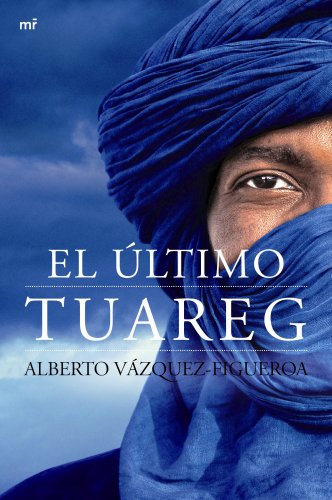 9788427040953: El último tuareg (MR Narrativa)
