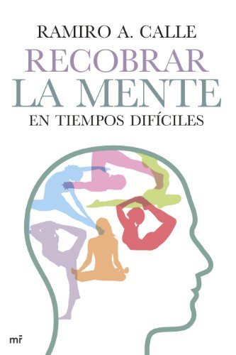 9788427041011: Recobrar la mente en tiempos difciles
