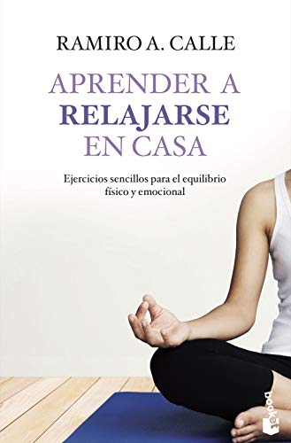 9788427042469: Aprender a relajarse en casa (Vivir Mejor)