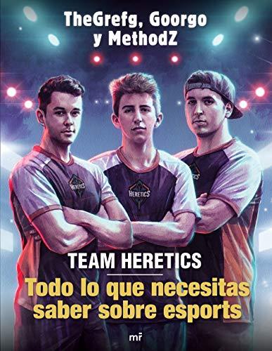 9788427045552: Team Heretics: Todo lo que necesitas saber sobre esports (4You2)