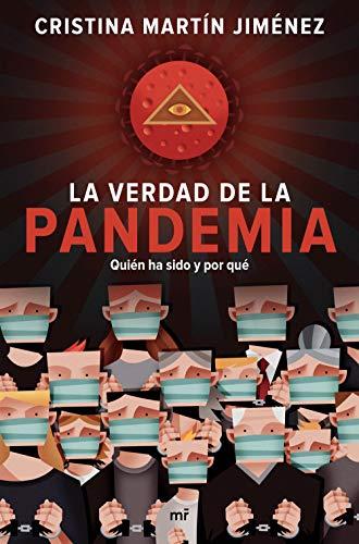 9788427047723: La verdad de la pandemia: Quién ha sido y por qué (Fuera de Colección)