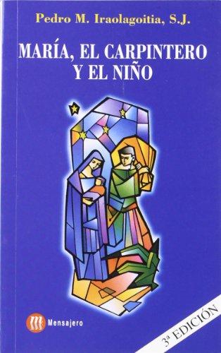 9788427103481: María, El Carpintero Y El Niño (3ª Edición)