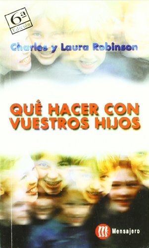 9788427109421: ¿Qué Hacer Con Vuestros Hijos? (6ª Edición)