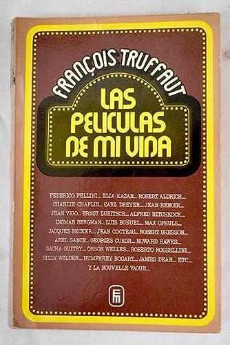 las peliculas de mi vida (9788427109858) by Francois Truffaut