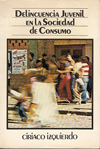 9788427112100: DELINCUENCIA JUVENIL EN LA SOCIEDAD DE CONSUMO