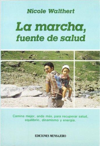 La Marcha, Fuente De Salud: Nicole Walthert
