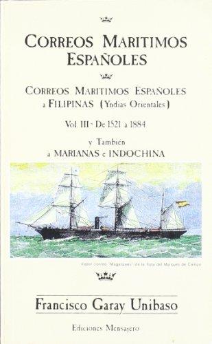 9788427116863: Correos marítimos españoles a Filipinas (Yndias orientales) de 1521 a 1884