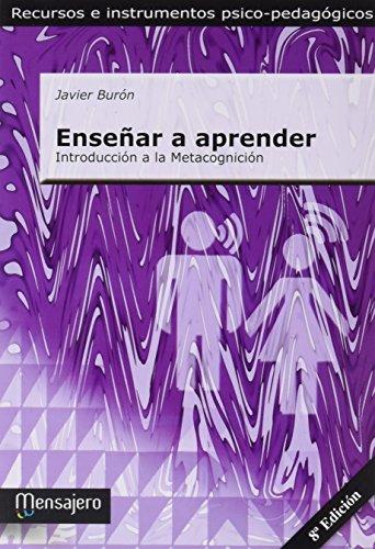 Enseñar a aprender : introducción a la: Francisco Javier Burón